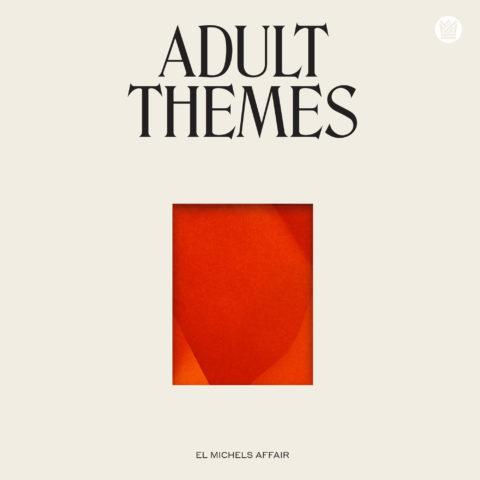 El Michels Affair Adult Themes Big Crown