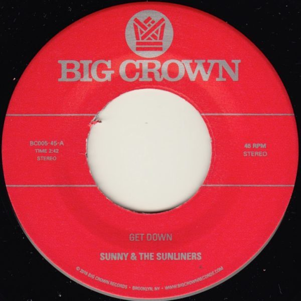 sunny & the sunliners get down cross my heart big crown records