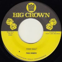paul ramos fence walk funky resurgence big crown records