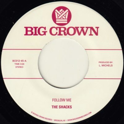 the shacks follow me texas big crown records