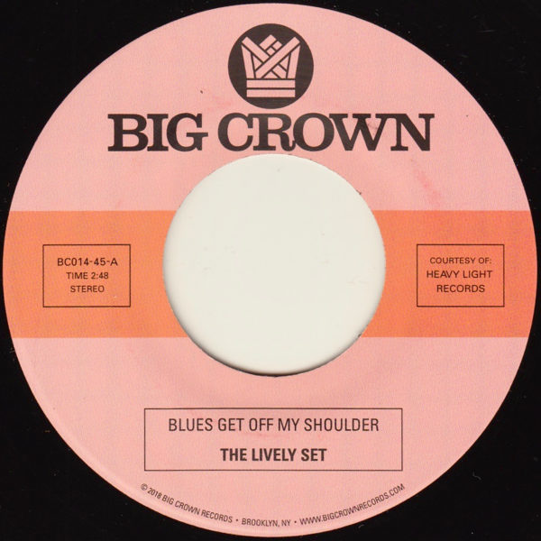The Lively Set blues get off my shoulder the three dudes i'm beggin you big crown records