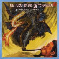El Michels Affair Return To The 37th Chamber Big Crown Records Brooklyn Leon Michels
