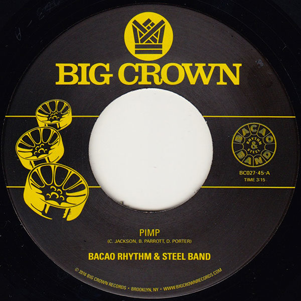 """Bacao Rhythm And Steel Band Pimp Police In Helicopter 45 BC027-45 Big Crown Records 7"""" vinyl"""