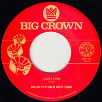 Bacao Rhythm & Steel Band Jungle Fever 45 Big Crown Records BC030-45