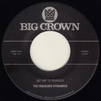 the fabulous dynamics get hip to yourself big crown records