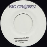 The Fabulous Dynamics get hip to yourself limited hand stamped big crown records