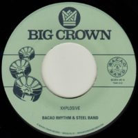 Bacao Rhythm & Steel Band Xxplosive Big Crown Records