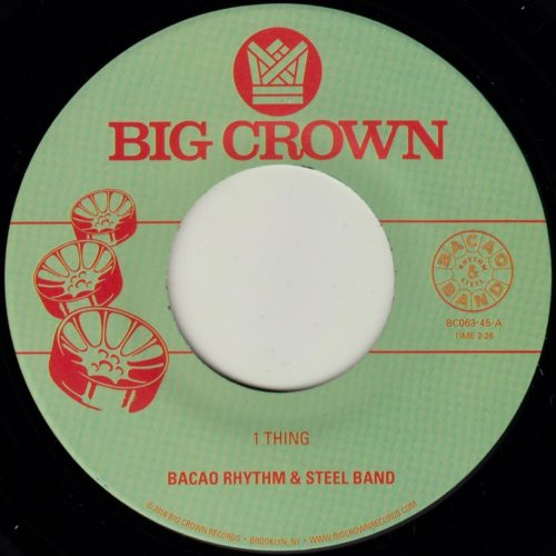 Bacao Rhythm & Steel Band 1 Thing Big Crown Records