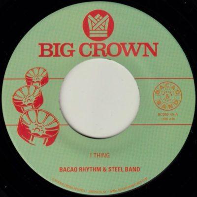 Bacao Rhythm & Steel Band 1 Thing Big Crown Records