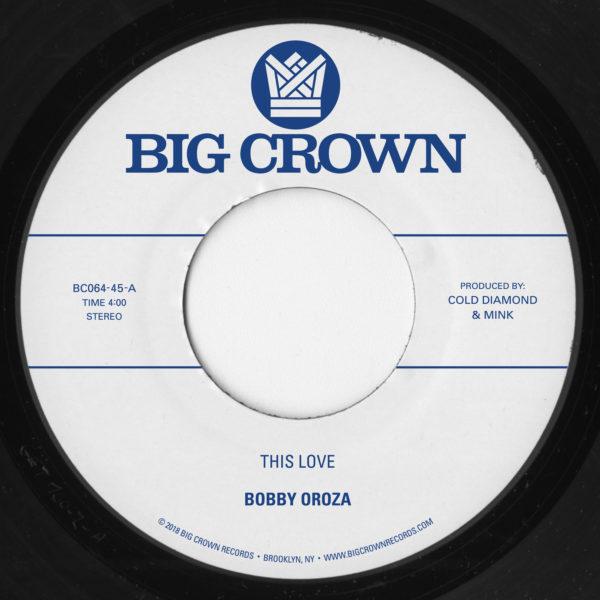 bobby oroza this love bc064-45 big crown records
