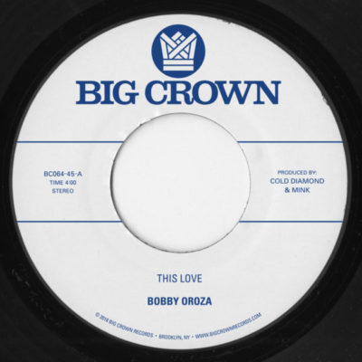 bobby oroza this love bc064-45 big crown records