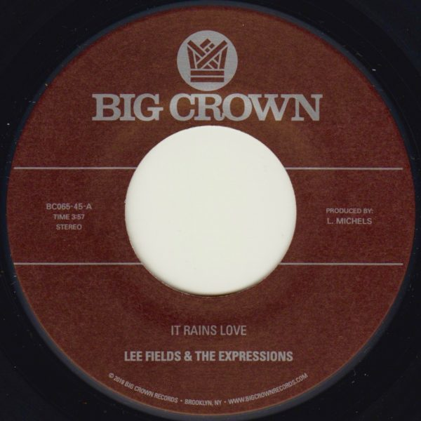 lee fields and the expressions it rains love big crown records