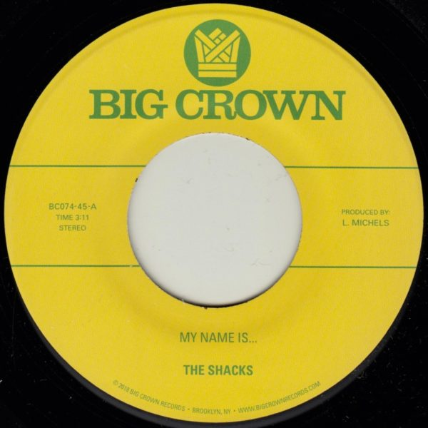 the shacks my name is sand song big crown records