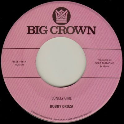 "Bobby Oroza ""Lonely Girl"" b/w ""Alone Again"""