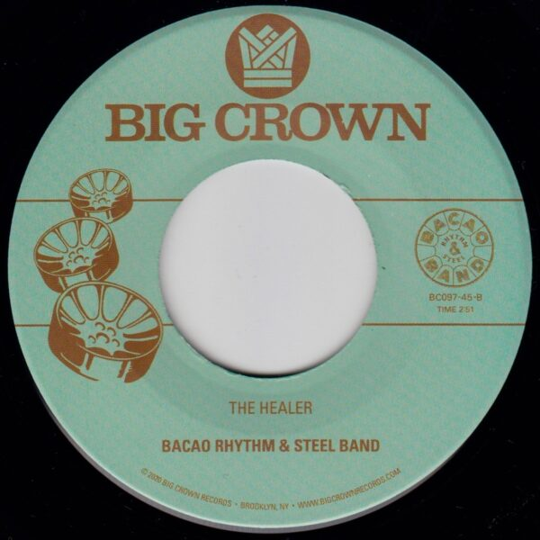"Bacao Rhythm & Steel Band ""My Jamaican Dub"" b/w ""The Healer"" Big crown records"