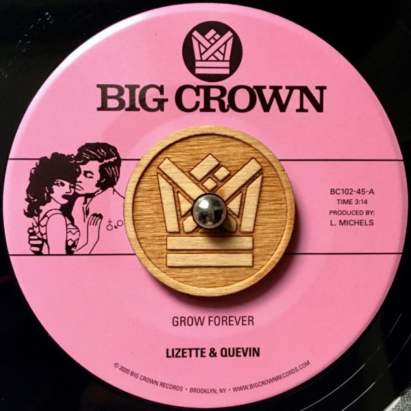 """Lizette & Quevin """"Grow Forever"""" b/w """"Now It's Your Turn To Sing"""" big crown"""