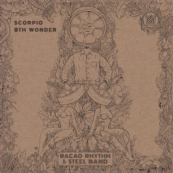 "Bacao Rhythm And Steel Band Scorpio 8th Wonder 45 BC010-45 7"" Vinyl Big Crown Records"