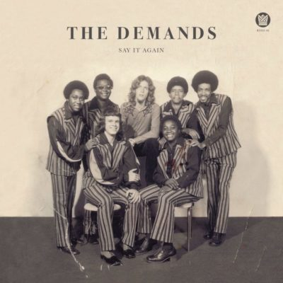 The Demands - Say It Again b/w Let Me Be Myself - 45
