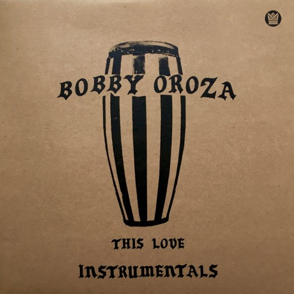 bobby oroza this love instrumentals big crown records
