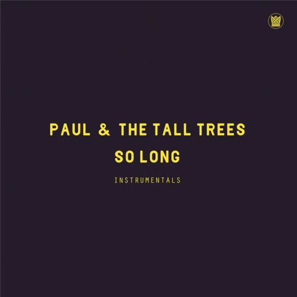paul & the tall trees so long instrumentals big crown records