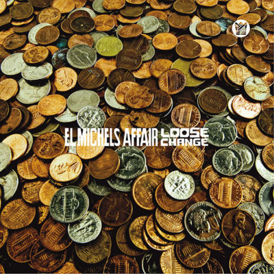 El Michels Affair Loose Change DBC901-EP Big Crown Records