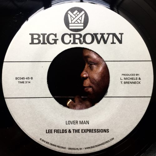 Lee Fields & The Expressions Lover Man Never BE Another You Big Crown Records