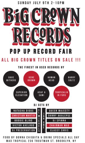 BIG CROWN RECORDS POP UP RECORD FAIR JULY 9 2017