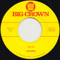 Lady Wray's Smiling back with Make Me Over 45 on Big Crown Records, Catalog Number BC002-45