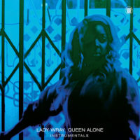 "Lady Wray ""Queen Alone Instrumentals"" Front Cover"