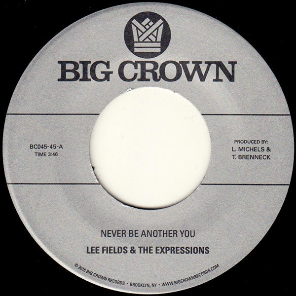 Lee Fields & The Expressions - Never Be Another You bw Lover Man 45