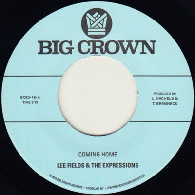 Lee Fields & The Expressions - I'm Coming Home bw Precious Love 45
