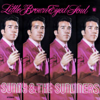 sunny & the sunliners little brown eyed soul big crown records