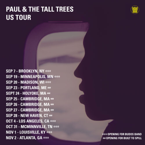 paul & the tall trees us tour budos band built to spill big crown records