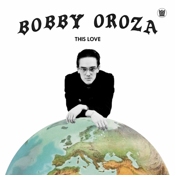 Bobby Oroza This Love Big Crown Records
