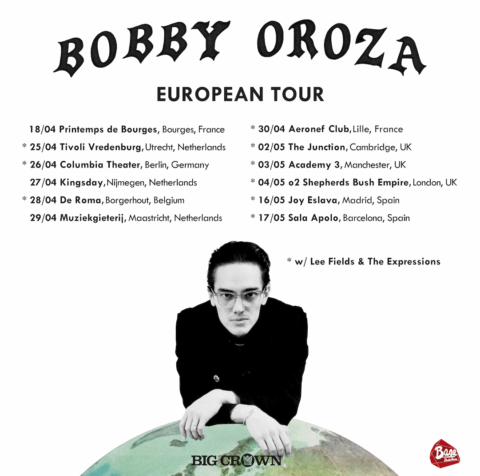 Bobby Oroza joins Lee Fields & the Expressions European Tour – Big