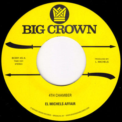 El Michels Affair 4th Chamber BC001-45 Big Crown Records GZA Liquid Swords
