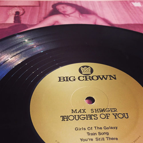 Max Shrager Thoughts Of You EP Big Crown records BC015-10