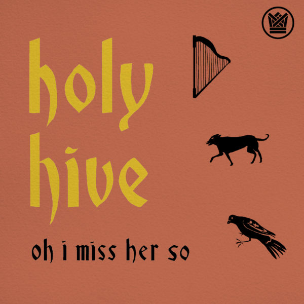 holy hive oh i miss her so digital single